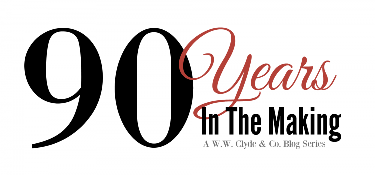 90 Years in the Making – A W.W. Clyde & Co. Blog Series