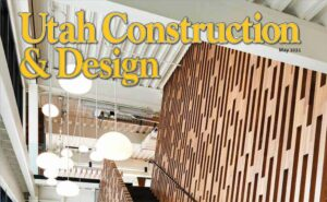 Utah Construction and Design May 2021